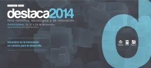 Destaca 2014 cita en noviembre a empresas e investigadores en la primera feria científica y tecnológica de Vila-real