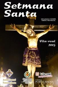 Programación de la Semana Santa 2015 de Vila-real, declarada de Interés Turístico Provincial