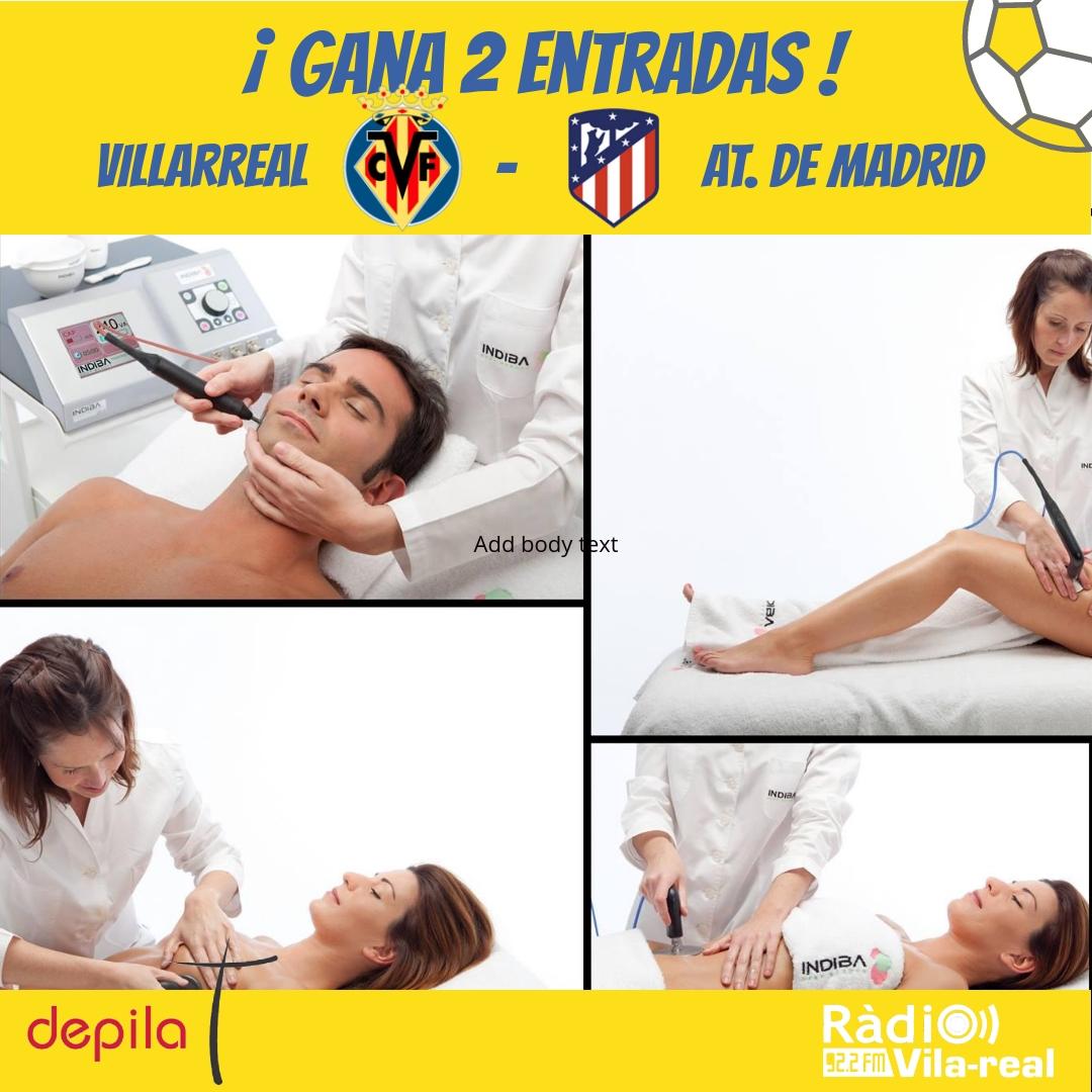 SORTEO VILLARREAL CF: gana 2 entradas para el Villarreal CF – Atlético de Madrid?