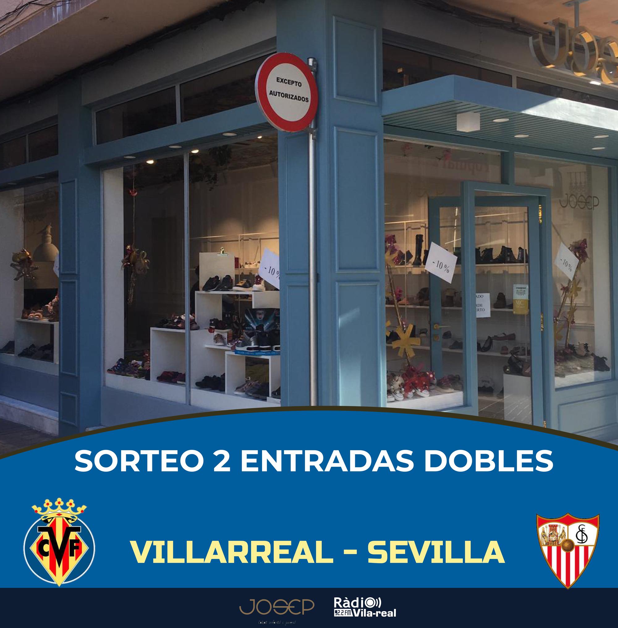 SORTEO VILLARREAL CF: ¡gana 2 entradas dobles para el Villarreal – Sevilla!