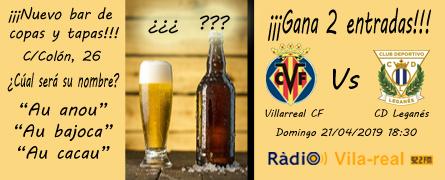 Sorteo de entradas Villarreal C.F. – Leganés.