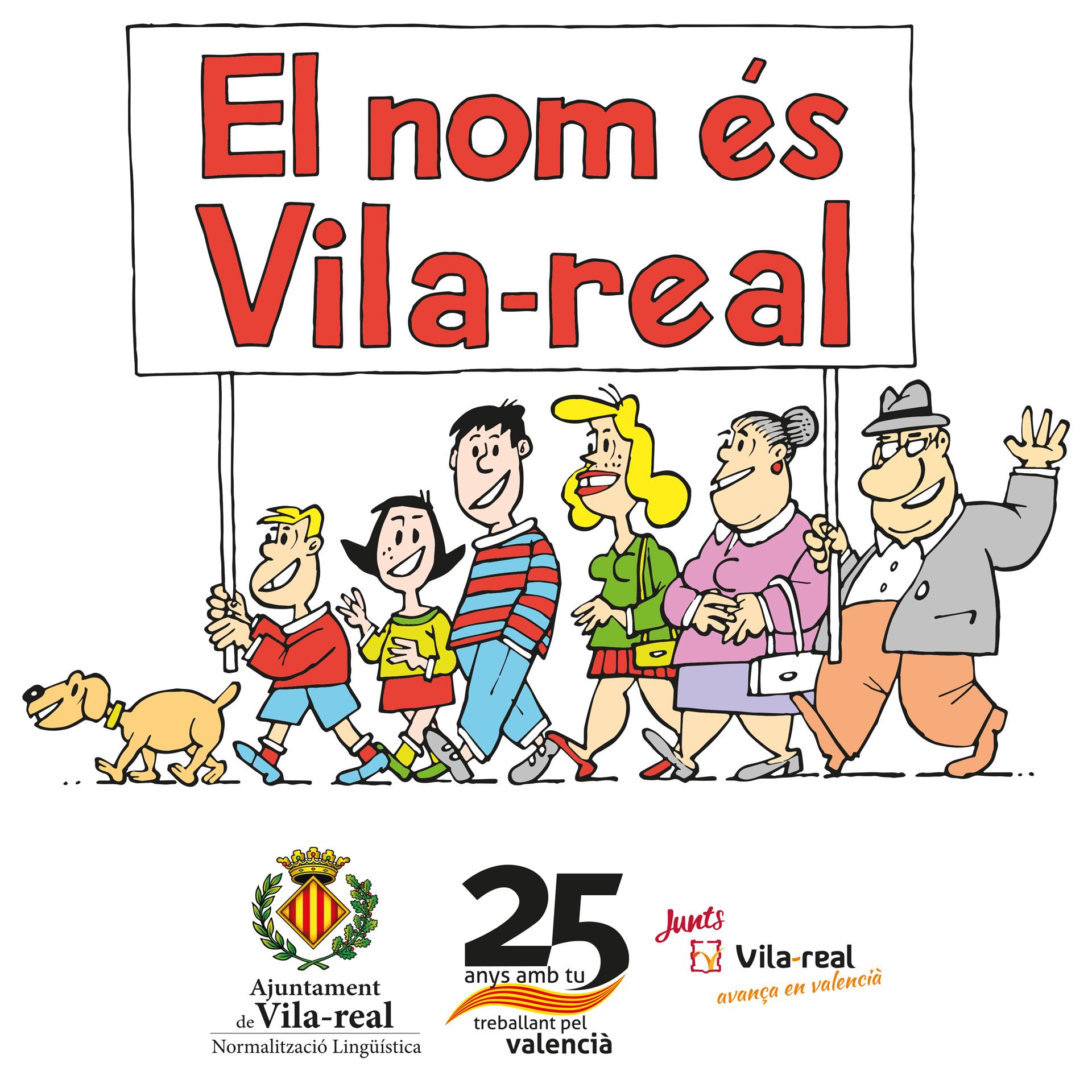 Normalización Lingüística actualiza la imagen de la campaña 'El nom és Vila-real' con un nuevo diseño de Quique