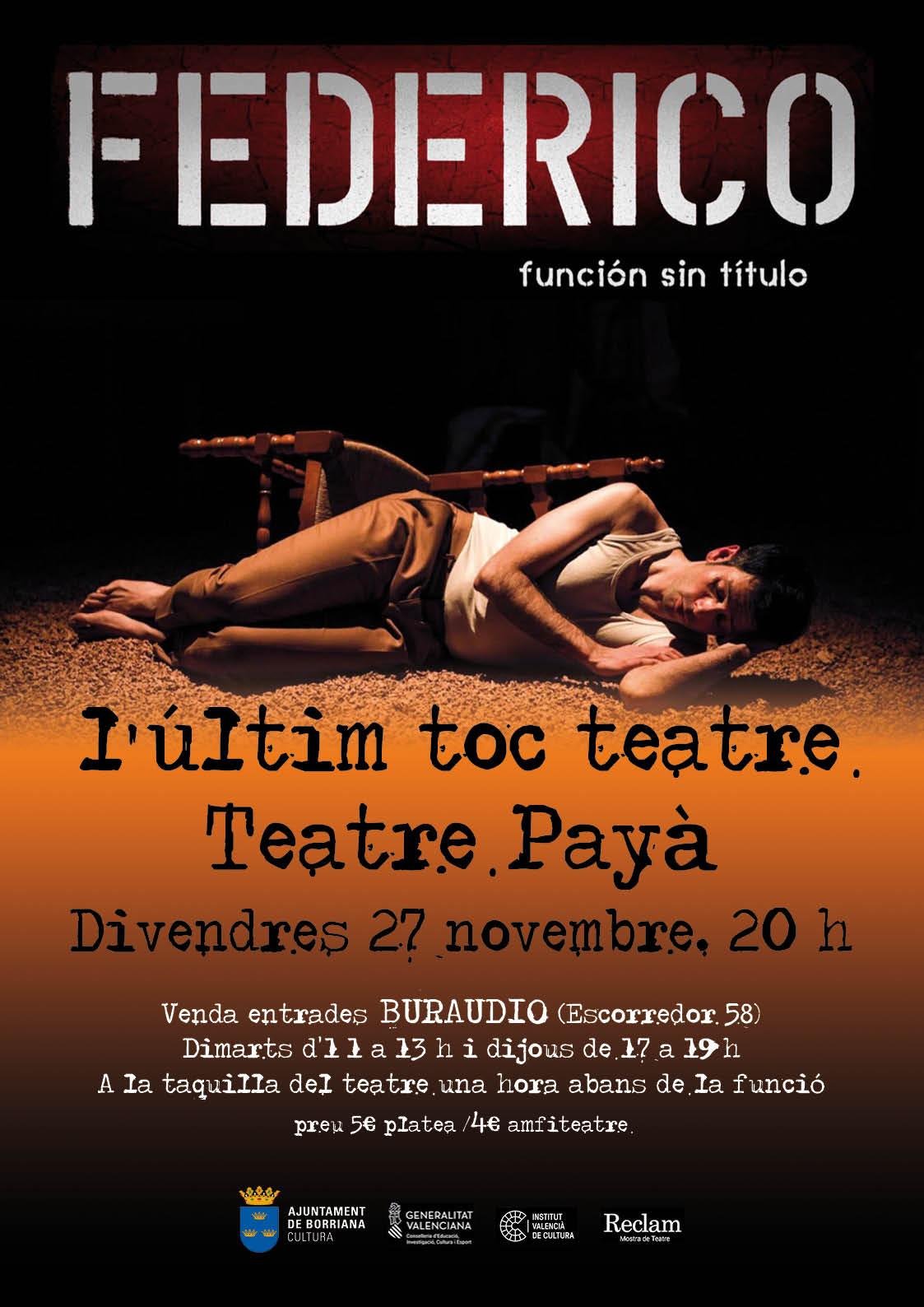 'Federico. Función sin título' llega el viernes a Borriana