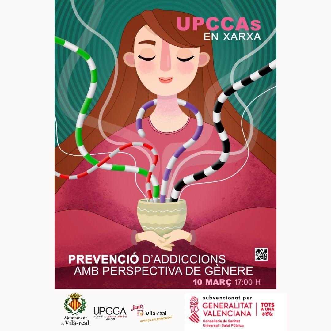 Vila-real participa en la campaña de Prevención de Adicciones con Perspectiva de Género a través de la UPCCA