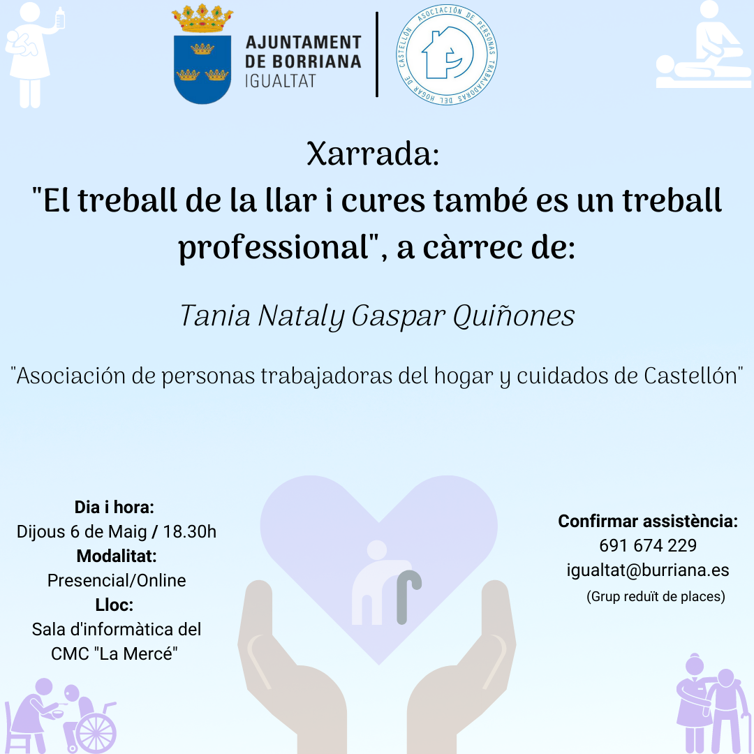 El Ayuntamiento de Burriana organiza una charla sobre la situación laboral de los trabajos de cuidados y del hogar