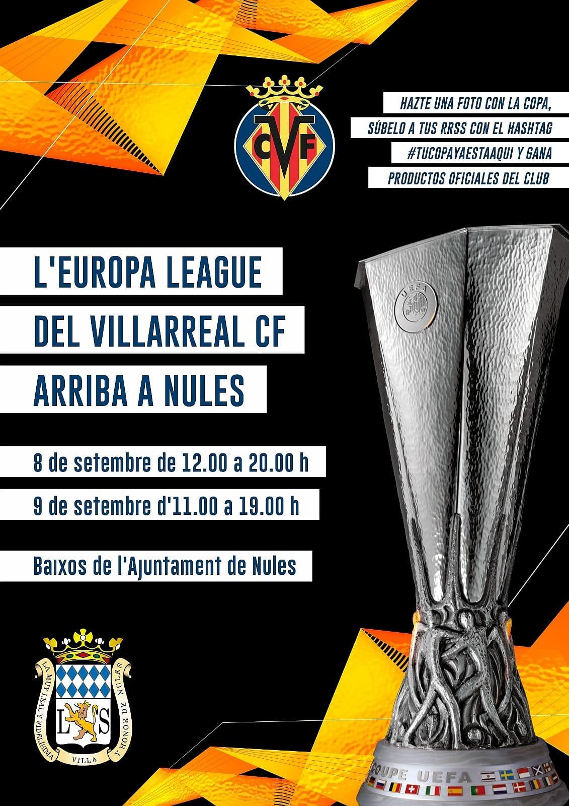 Nules recibe la copa de la Europa League del Villarreal CF
