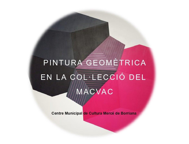 Llega a Burriana la pintura geométrica del Museo de Arte Contemporáneo de Vilafamés